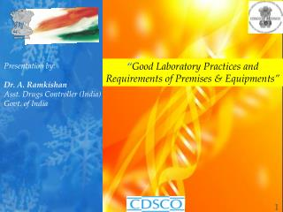 Good Laboratory Practices and Requirements of Premises  Equipments