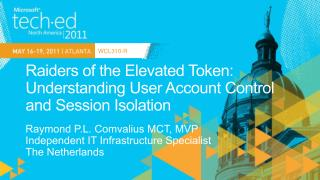 WCL310: Raiders of the Elevated Token: Understanding User Account ...