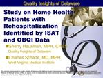 Study on Home Health Patients with Rehospitalization Identified by ISAT  and OBQI Data