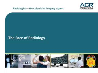 The Face of Radiology