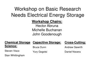 Workshop on Basic Research Needs Electrical Energy Storage