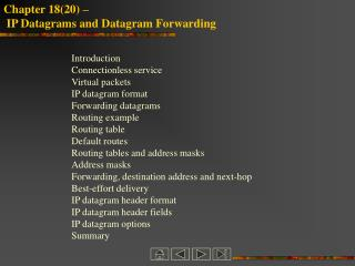 Chapter 1820    IP Datagrams and Datagram Forwarding