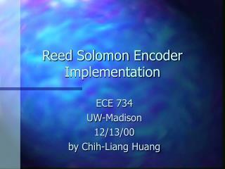 Reed Solomon Encoder Implementation