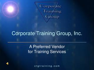 Corporate Training Group, Inc.