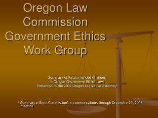 Oregon Law Commission Government Ethics Work Group