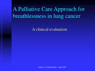 A Palliative Care Approach for breathlessness in lung cancer
