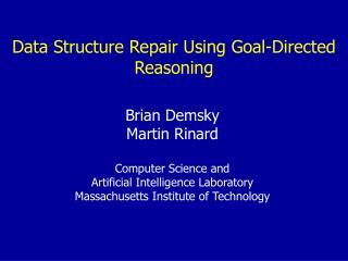Data Structure Repair Using Goal-Directed Reasoning
