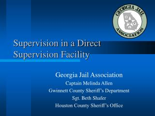 Supervision in a Direct Supervision Facility
