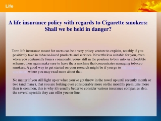 A life insurance policy with regards to Cigarette smokers: S