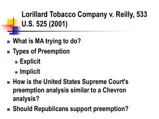 Lorillard Tobacco Company v. Reilly, 533 U.S. 525 2001