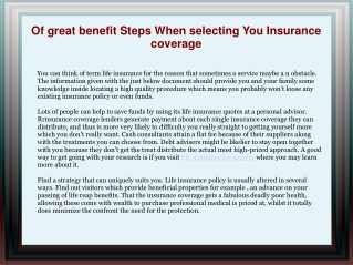 Of great benefit Steps When selecting You Insurance coverage
