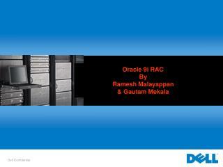 Oracle 9i RAC  By Ramesh Malayappan  Gautam Mekala