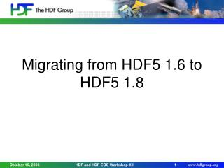 Migrating from HDF5 1.6 to HDF5 1.8