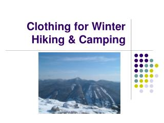 Clothing for Winter Hiking  Camping