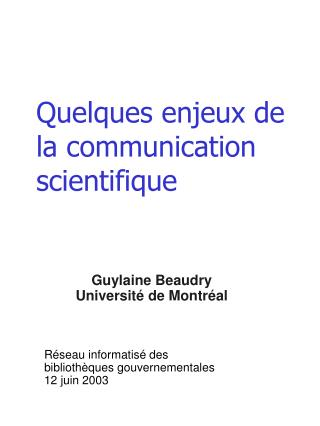Quelques enjeux de la communication scientifique