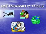 OCEANOGRAPHY TOOLS