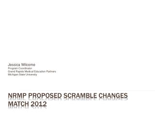 NRMP Proposed Scramble Changes Match 2012
