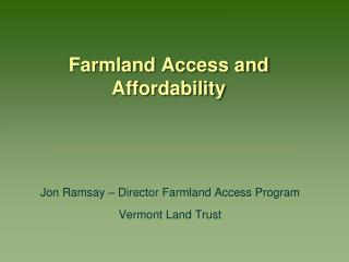 Farmland Access and Affordability