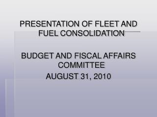 Fleet and Fuel Consolidation