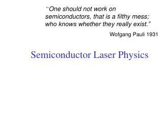 Semiconductor Laser Physics