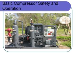 Basic Compressor Safety and Operation