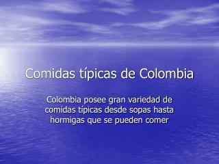 Comidas t picas de Colombia
