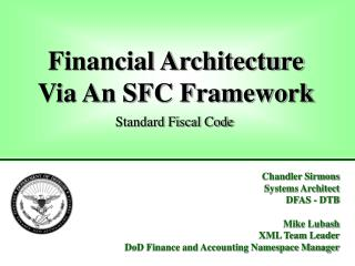 Financial Architecture Via An SFC Framework