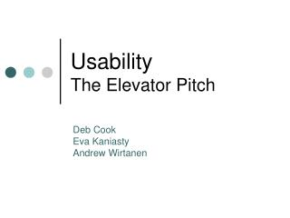 Usability The Elevator Pitch