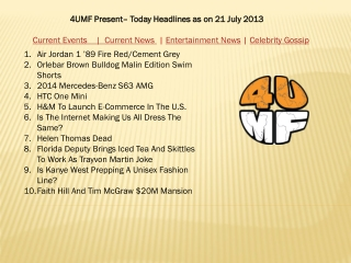 21  July 13 -Current Events | Current News | Entertainment N
