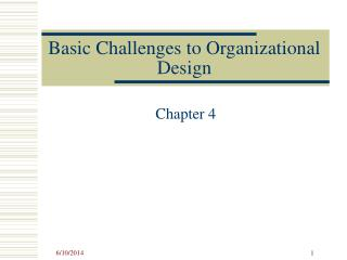 Basic Challenges to Organizational Design