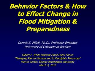 Behavior Factors  How to Effect Change in  Flood Mitigation  Preparedness
