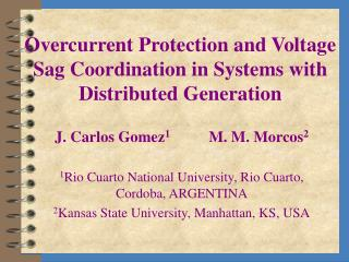 Overcurrent Protection and Voltage Sag Coordination in Systems with Distributed Generation