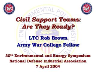 Civil Support Teams: Are They Ready
