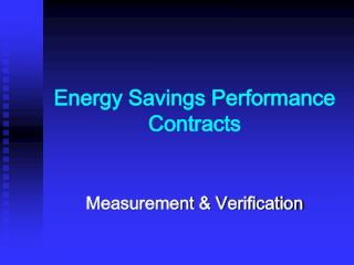 Energy Savings Performance Contracts