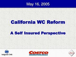 California WC Reform