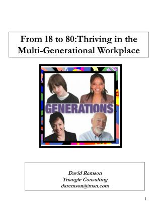 From 18 to 80:Thriving in the Multi-Generational Workplace