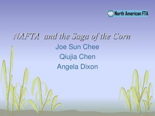 NAFTA  and the Saga of the Corn