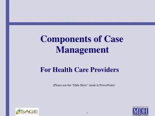 Components of Case               Management  For Health Care Providers