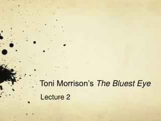 Toni Morrison s The Bluest Eye