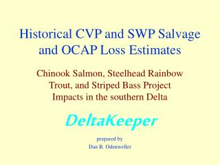 Historical CVP and SWP Salvage and OCAP Loss Estimates