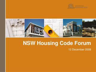 NSW Housing Code Forum 12 December 2008