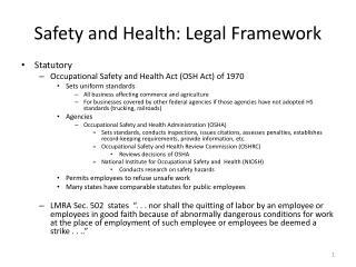 Safety and Health: Legal Framework