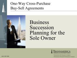 Business Succession Planning for the Sole Owner
