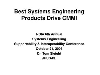 Best Systems Engineering Products Drive CMMI