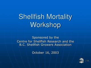 Shellfish Mortality Workshop