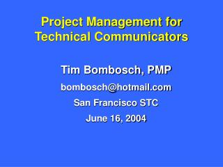 Project Management for Technical Communicators