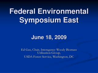Federal Environmental Symposium East