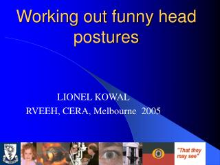 Working out funny head postures