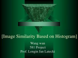 [Image Similarity Based on Histogram]