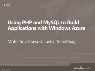 Using PHP and MySQL to Build Applications with Windows Azure
